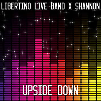 Upside Down (feat. Shannon)