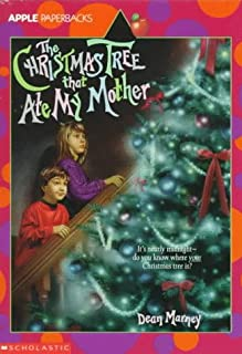 The Christmas Tree That Ate My Mother
