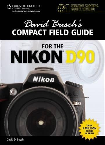 David Busch S Compact Field Guide for the Nikon D90