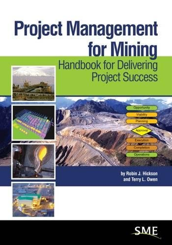 Hickson, R: Project Management for Mining: Handbook for Delivering Project Success