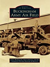 Buckingham Army Air Field (Images of America)