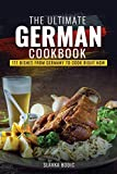The Ultimate German Cookbook: 111 Dishes From Germany To Cook Right Now (World Cuisines)