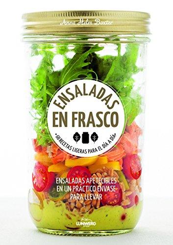 Ensaladas en frasco: 68 recetas ligeras para el día a día (Come Verde)