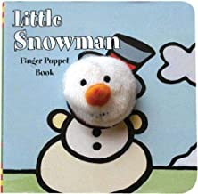 Little Snowman: Finger Puppet Book: (Finger Puppet Book for Toddlers and Babies, Baby Books for First Year, Animal Finger Puppets) (Little Finger Puppet Board Books)