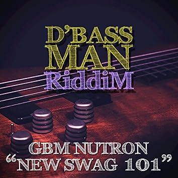 New Swag 101 (D'Bass Man Riddim)