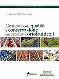 Gestione della qualità e conservazione dei prodotti ortofrutticoli