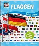 WAS IST WAS Sticker-Atlas Flaggen: Mehr als 200 wiederablösbare Sticker!
