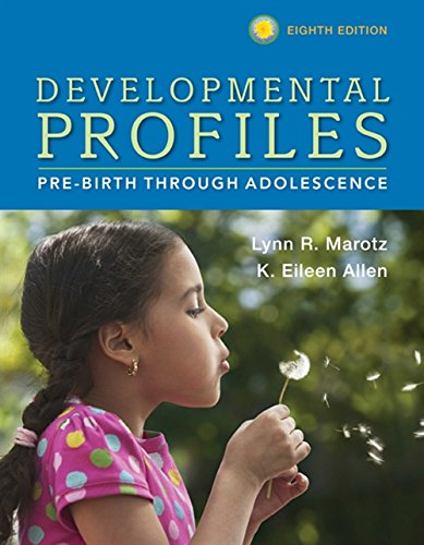 Developmental Profiles Pre Birth Through Adolescence