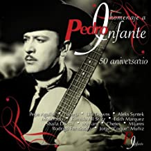 Homenaje a Pedro Infante: 50 Años