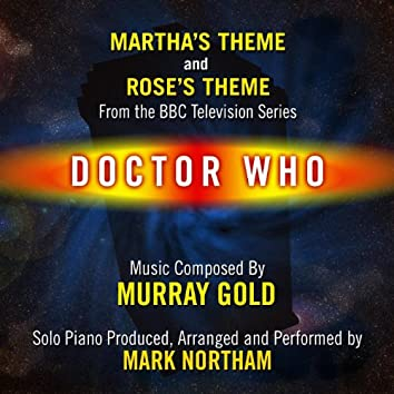 """Martha's Theme and Rose's Theme from the Bbc TV Series """"Doctor Who"""" (feat. Mark Northam) - Single"""