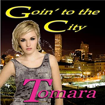Goin' To The City - Single
