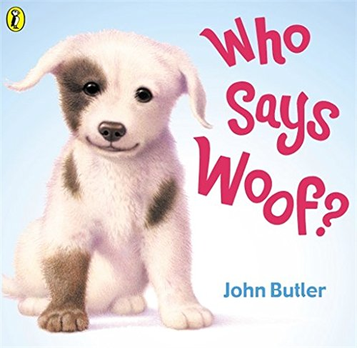 Who Says Woof? (Picture Puffin)の詳細を見る