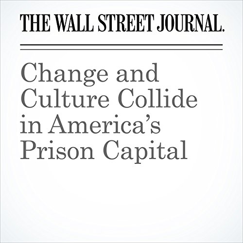 Change and Culture Collide in America's Prison Capital copertina