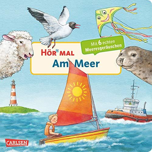 Hör mal (Soundbuch): Am Meer: Zum Hören, Schauen und Mitmachen ab 2 Jahren