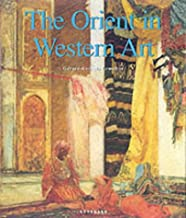 Best the orient in western art Reviews