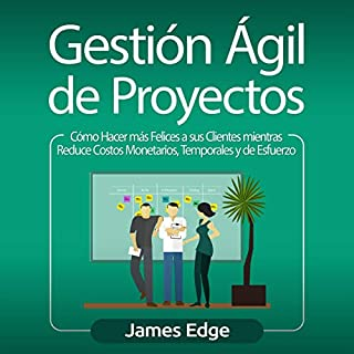 Gestión Ágil de Proyectos [Agile Project Management] cover art