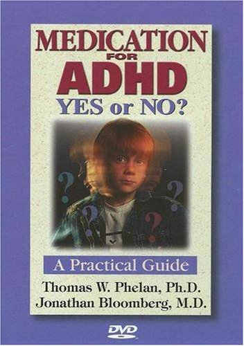 Medication for ADHD: A Practical Guide: Yes or No?