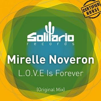 L.O.V.E Is Forever