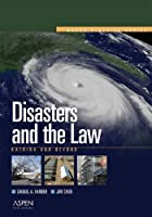 Disasters And the Law: Katrina And Beyond (Aspen Elective)