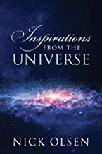 Inspirations from the Universe by Nick Olsen (2013-07-28)