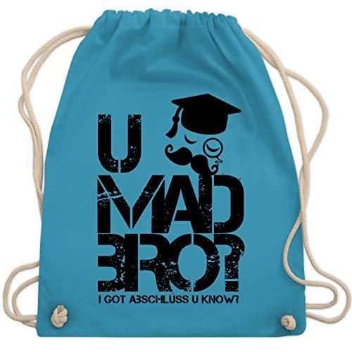 Shirtracer Abi & Abschluss - U MAD BRO? I got Abschluss u know. - Unisize - Hellblau - Hipster - WM110 - Turnbeutel und Stoffbeutel aus Baumwolle