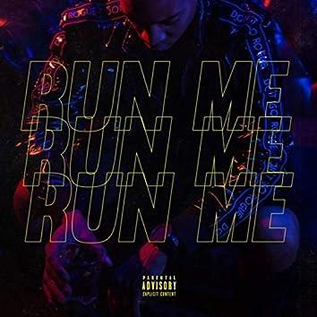 Run Me