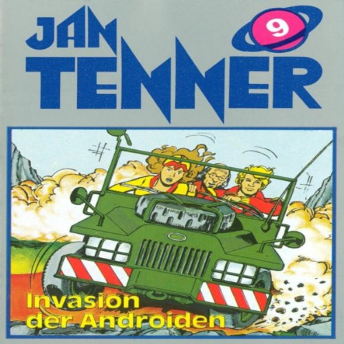 Invasion der Androiden (Jan Tenner Classics 9) audiobook cover art