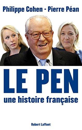 Le Pen, une histoire française (French Edition)