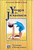 Le yoga des jeunes - Technique d'enseignement