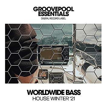 Worldwide Bass House (Winter '21)
