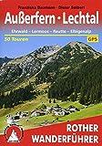 Außerfern - Lechtal: Ehrwald - Lermoos - Reutte - Elbigenalp. 50 Touren. Mit GPS-Tracks