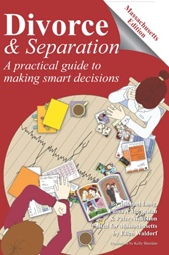 Compare Textbook Prices for Divorce and Separation - Massachusetts Edition: A practical guide to making smart decisions  ISBN 9798473514063 by Lang, Michael,Nicholson, Peter,McAuslan, Fiona,Waldorf, Ellen