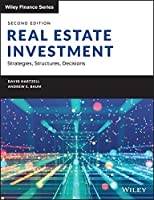Real Estate Investment and Finance: Strategies, Structures, Decisions (Wiley Finance)