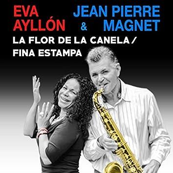 La Flor de la Canela / Fina Estampa (feat. La Gran Banda)