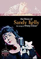 Voice Of Sandy Kelly, The Songs Of Patsy Cline [DVD]
