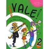 Vale! 2: Curso de espanol para ninos y ninas, Student Book