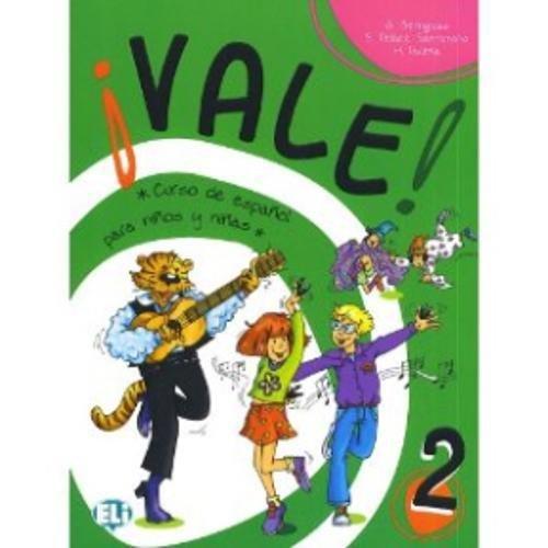 Vale! Libro dello studente. Per la 2ª classe elementare: Curso de español para niños y niñas