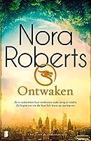 Ontwaken: Ze is vastbesloten haar verdwenen vader terug te vinden. Zo begint een reis die haar hele leven op zijn kop...