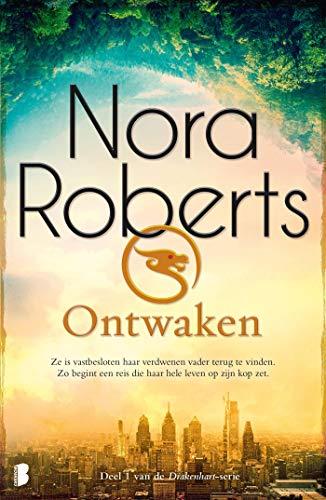 Ontwaken: Ze is vastbesloten haar verdwenen vader terug te vinden. Zo begint een reis die haar hele leven op zijn kop zet. (Drakenhart Book 1)