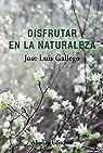 Disfrutar en la naturaleza par Gallego