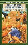 Dead in the Pumpkin Patch (Mass Market Paperback)