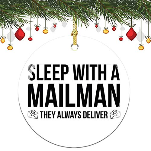 Christmas Ornaments, Sleep With A Mailman They Always Deliver Christmas Memory Tree Round Ornament, Ceramic Keepsake Decoration Ornament