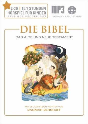 Die Bibel - Das Alte und Neue Testament