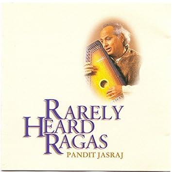 Rarely Heard Ragas - Pandit Jasraj