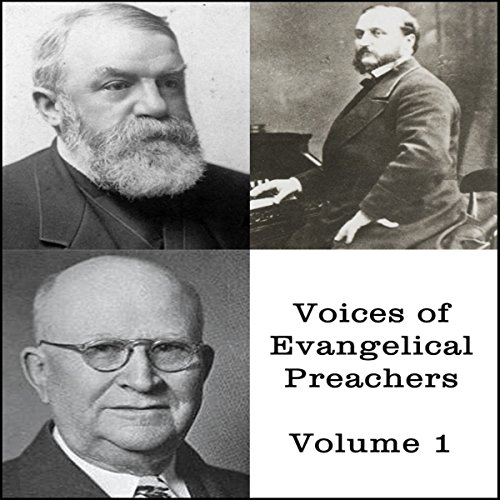 Voices of Evangelical Preachers, Volume 1 audiobook cover art