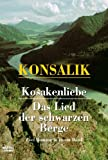 Kosakenliebe/Das Lied der schwarzen Berge