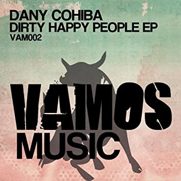 Dirty Happy People EP