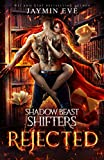 Rejected (Shadow Beast Shifters)