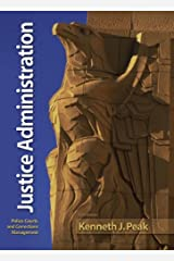 Justice Administration (6th Edition) Hardcover