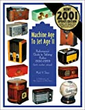 4. Machine Age to Jet Age, Vol. 2:  Radiomania's Guide to Tabletop Radios 1930-1959, with Market Values)